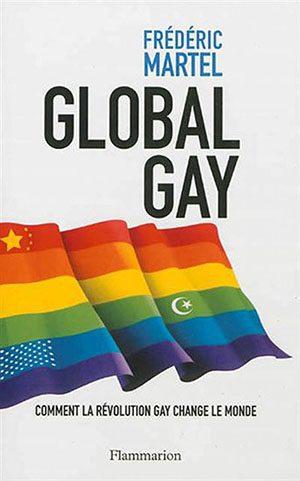 Frederic Martel : Global Gay